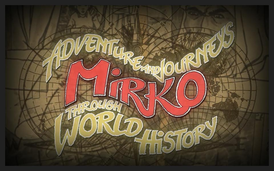 Mirkos Adventures